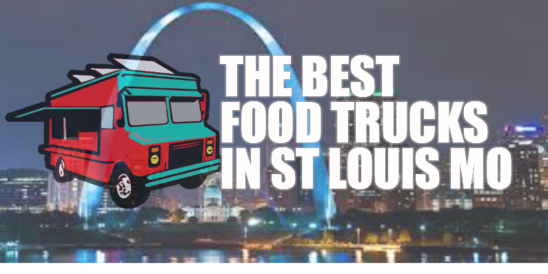 a0247c573 25 Best Food Trucks In St Louis - WhatsUp2Night Member Article By ...